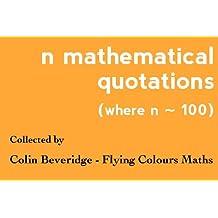 n Mathematical Quotations (Where n ~ 100)
