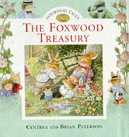 The Foxwood Treasury: Bk. 1 (Foxwood Tales)