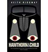 [( Hawthorn & Child (New) (Ndp) By Ridgway, Keith ( Author ) Paperback Sep - 2013)] Paperback