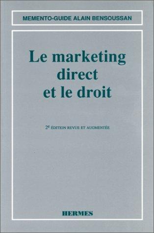 Le marketing direct et le droit par Alain Bensoussan