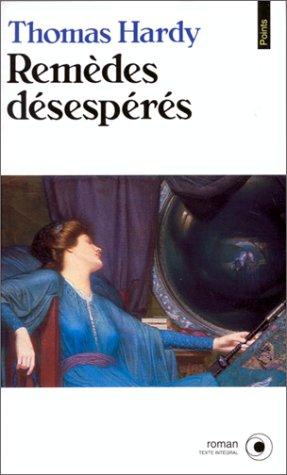 Remèdes désespérés