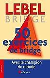 50 exercices de bridge: Version adaptée à la Majeure 5e nouvelle génération