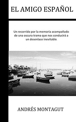 El amigo español por Andrés Montagut