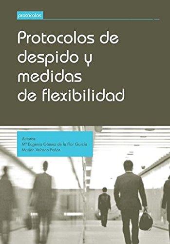 Protocolos de Despido y Medidas de Flexibilidad