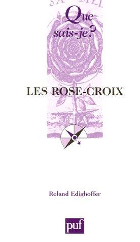 Les Rose-Croix par Roland Edighoffer