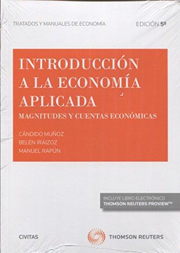 Introducción a la economía aplicada (5 ed. - 2016) (Tratados y Manuales de Economía)