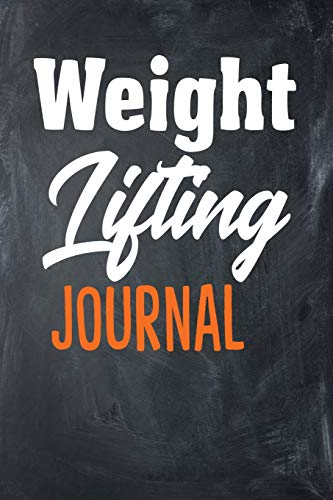 Weight Lifting Journal: Blank Lined Weight Lifting Notebook (6 x 9, 110 pages)