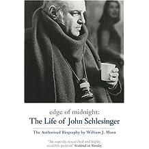 Edge Of Midnight: The Life of John Schlesinger