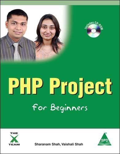 PHP Project for Beginners (Book/CD-Rom) by Sharanam Shah (2011-03-24)