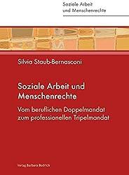 Soziale Arbeit und Menschenrechte: Vom beruflichen Doppelmandat zum professionellen Tripelmandat