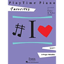 Playtime Piano Favorites: Level 1 5-finger Melodies