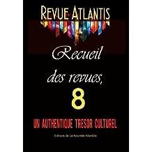 Revue Atlantis, recueil des revues 8, un authentique trésor culturel