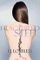 Fractured Steel (Imperfect Metal Series Book 1)