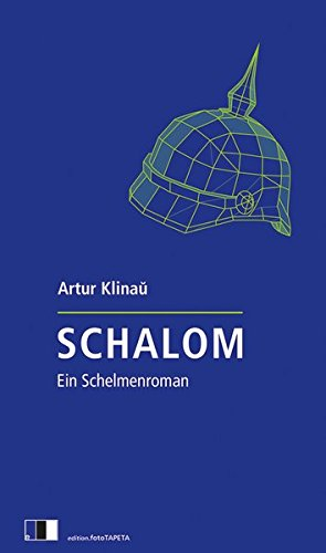 Schalom: Ein Schelmenroman
