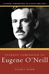 Student Companion to Eugene O'Neill (Student Companions to Classic Writers) (Student Companions to Classic Writers)