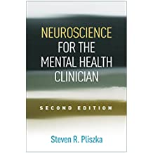 Neuroscience for the Mental Health Clinician, Second Edition (English Edition)