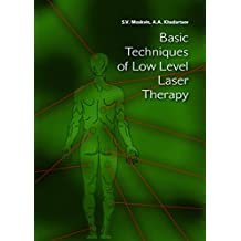 Basic Techniques of Low Level Laser Therapy (English Edition)