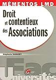 Telecharger Livres Droit et contentieux des Associations (PDF,EPUB,MOBI) gratuits en Francaise