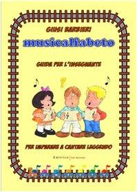 Musicalfabeto. Guida per l'insegnante. Con CD Audio. Per la Scuola elementare