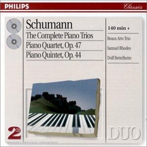Schumann : les Trios pour piano - Quatuor avec piano Op. 47 - Quintette avec piano Op. 44