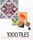 1000 Tiles. Two Thousand Years of Decorative Ceramics