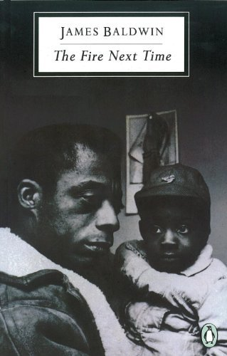 The Fire Next Time: My Dungeon Shook; Down at the Cross (Penguin Modern Classics) by James Baldwin (1990-01-25)