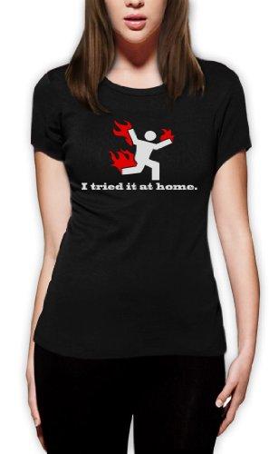 I Tried It At Home Frauen T-Shirt Schwarz