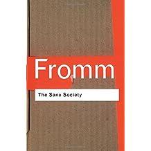 The Sane Society (Routledge Classics)