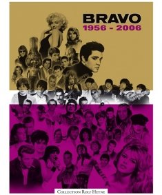 BRAVO 1956-2006: 50 Jahre Jugendkultur (1956 Zeitschrift)