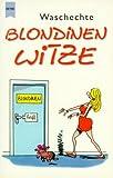 Waschechte Blondinen Witze - Tina Stein