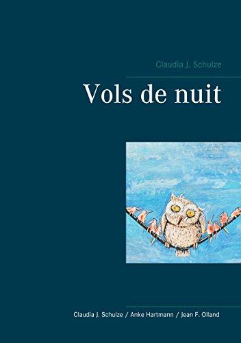 Vols de nuit par Claudia J. Schulze