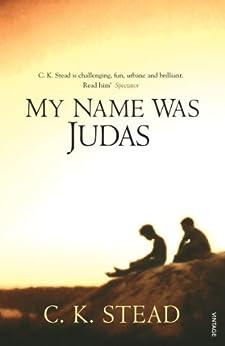 My Name Was Judas par [Stead, C. K.]