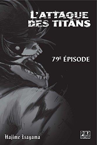 L'Attaque des Titans Chapitre 79 par Hajime Isayama