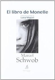 El libro de Monelle par Marcel Schwob