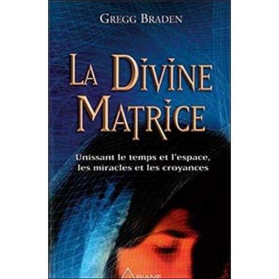 La Divine matrice