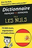 Mini-dictionnaire espagnol-français français-espagnol Pour les Nuls...