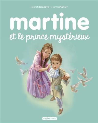 Les albums de Martine: Martine et le prince mysterieux por Gerard De Villiers