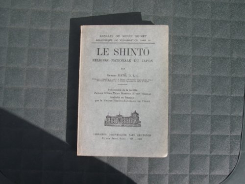 Le Shinto: Religion Nationale du Japon par G Kato