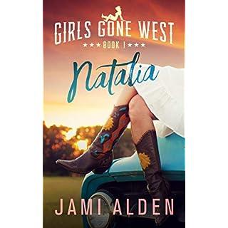 Girls Gone West Book 1: Natalia