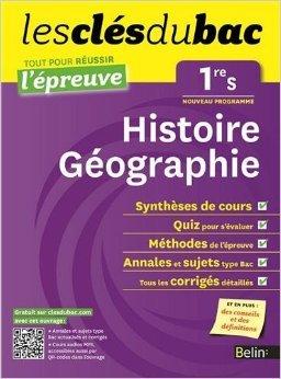 Cls du Bac - Histoire Gographie 1re S - Russir l'preuve de Nicolas Balaresque ( 31 juillet 2012 )