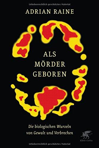 Buchseite und Rezensionen zu 'Als Mörder geboren' von Adrian Raine
