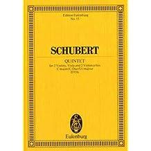 Streichquintett C-Dur: op. 163. D 956. 2 Violinen, Viola, 2 Violoncelli. Studienpartitur. (Eulenburg Studienpartituren)