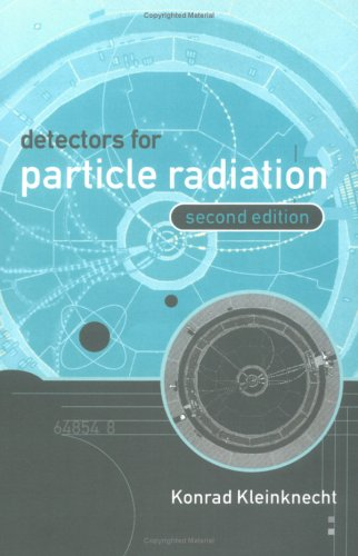 Detectors for Particle Radiation 2nd Edition Paperback