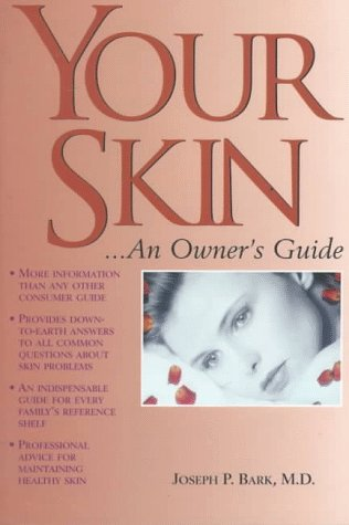 your-skin-an-owners-guide