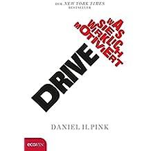 Drive: Was Sie wirklich motiviert (German Edition)