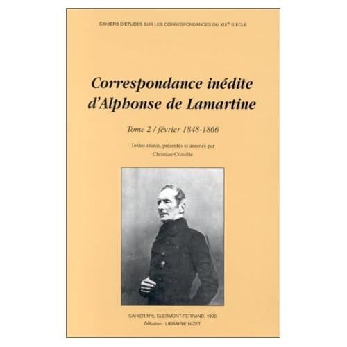 Correspondance inédite d'Alphonse de Lamartine