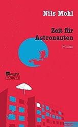 Zeit für Astronauten (Stadtrand-Trilogie, Band 3)