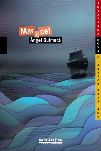 Mar i cel (Llibres Infantils I Juvenils - Antaviana - Antaviana Clàssics Catalans) por Àngel Guimerà