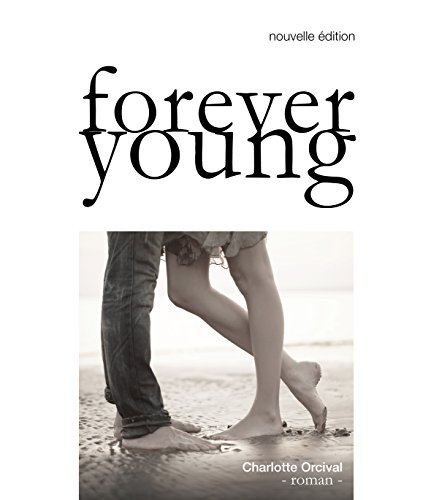 Forever Young par [Orcival, Charlotte]