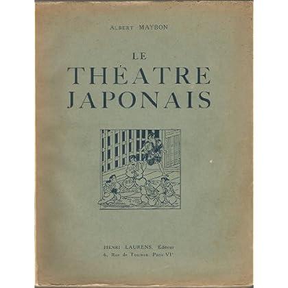 Le théâtre japonais.